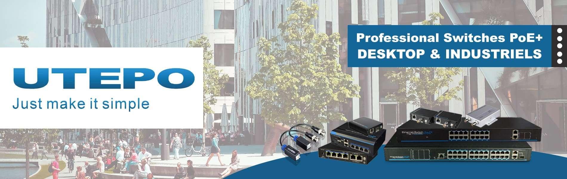 Gamme de switchs UTEPO professionnels
