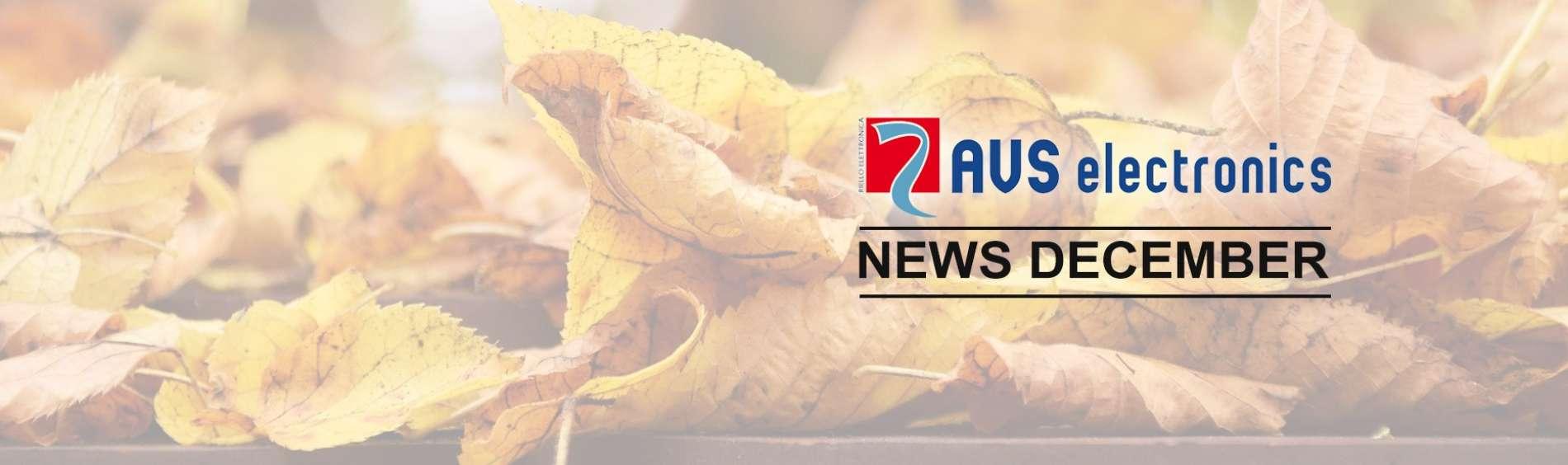 AVS Electronics <br> NEWS DECEMBER