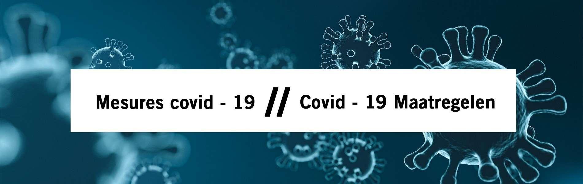 Covid- 19 : Maatregelen